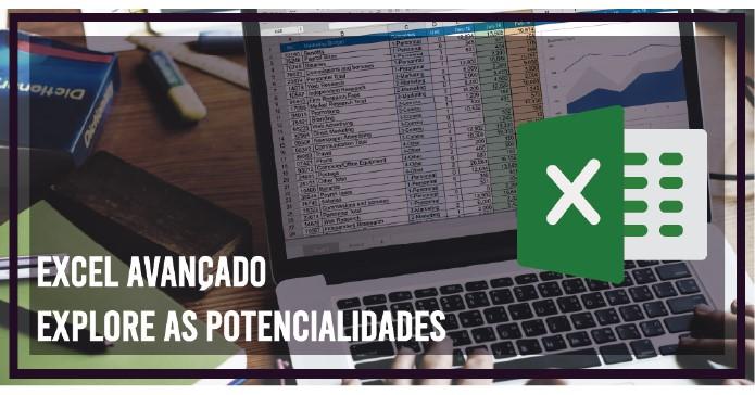 Webinar   Excel Avançado - Explore as Potencialidade