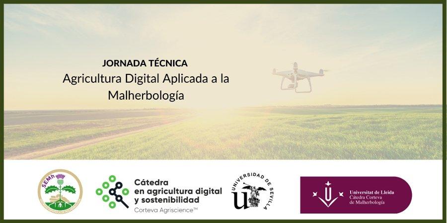 Jornada Técnica de Agricultura Digital Aplicada a la Malherbología (On-line) 3 de noviembre de 2020