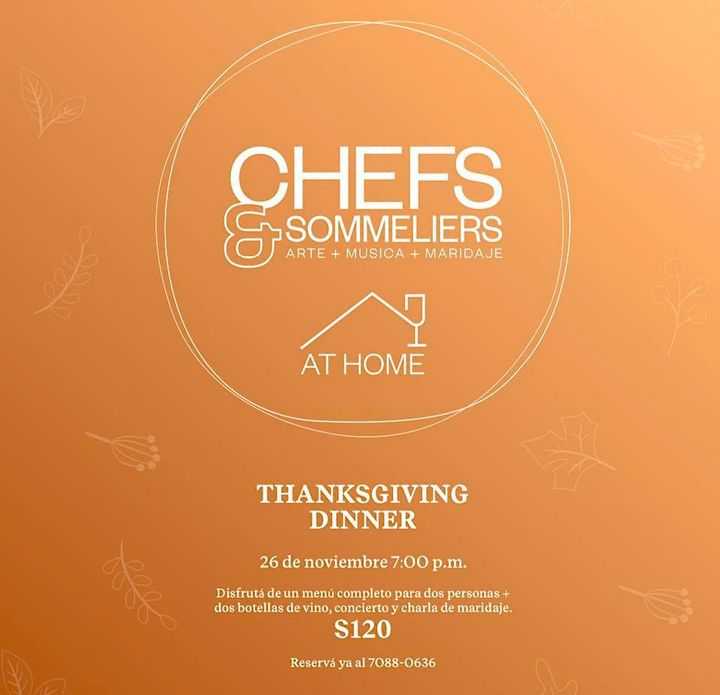 Chefs & Sommeliers THANKS GIVING DINNER AT HOME