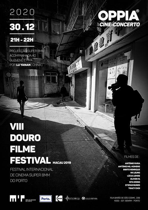 CINE-CONCERTO - 8º Douro Filme Festival | Macau2019 | Super8mm