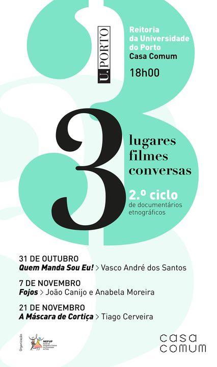 3 lugares, 3 filmes, 3 conversas - 2.º ciclo de documentários etnográficos