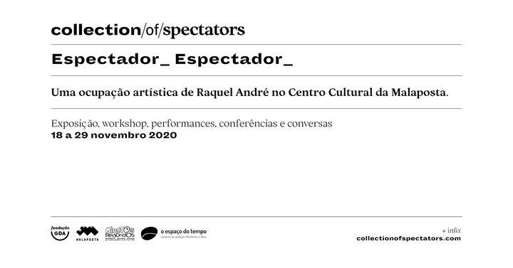 Multidisciplinar | 'Espectador_ Espectador_' de Raquel André
