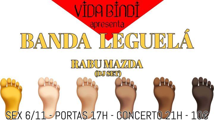 Banda Leguelá & Rabu Mazda (DJ set) no Núcleo A70