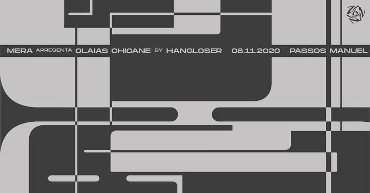 Apresentação OLAIAS CHICANE EP por Hangloser