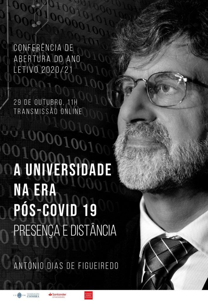 """Conferência de Abertura do Ano Letivo: """"A Universidade na Era Pós-Covid 19: Presença e Distância"""""""
