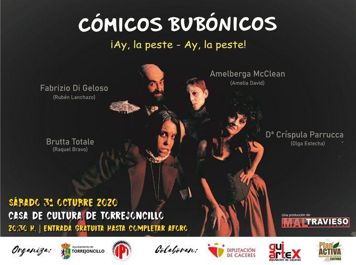 Cómicos Bubónicos en Torrejoncillo, de Maltravieso Teatro