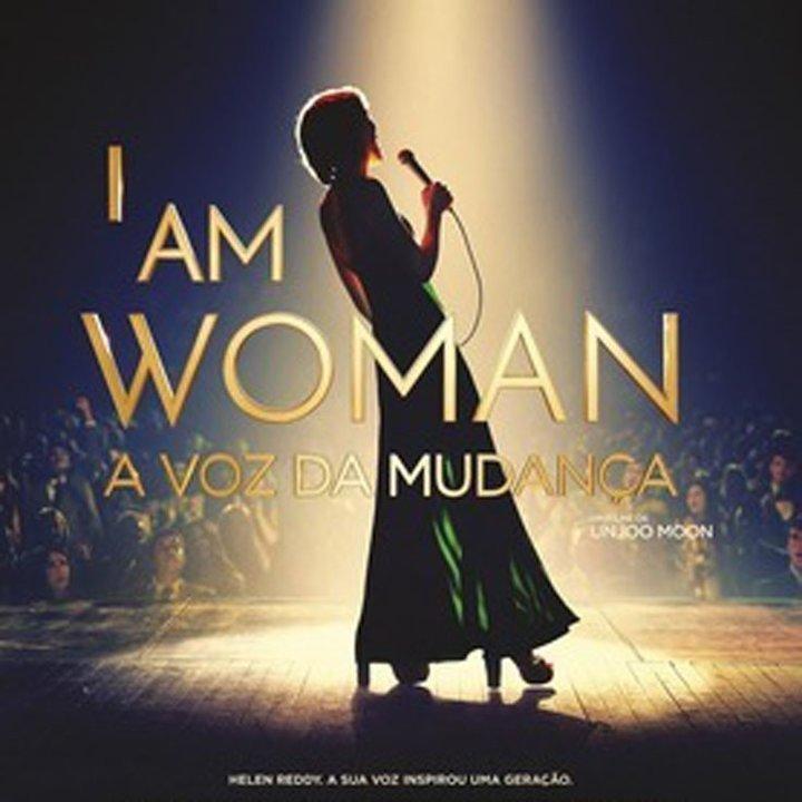 'I am woman: a voz da mudança'