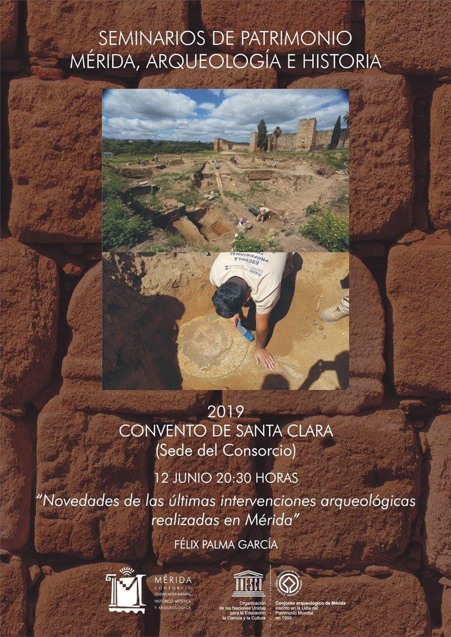 """Seminario de Patrimonio: """"Novedades de las últimas intervenciones arqueológicas realizadas en Mérida"""""""