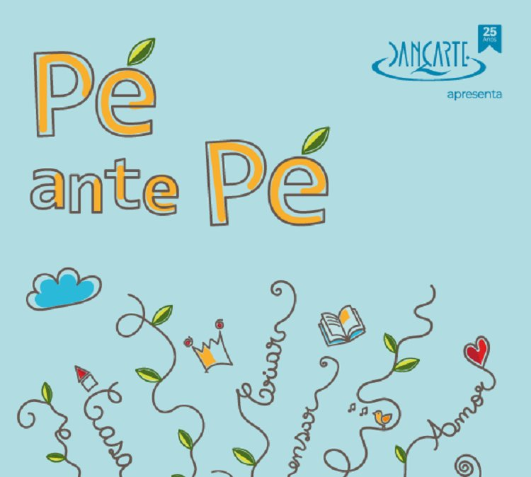 'PÉ ANTE PÉ' - ESTREIA