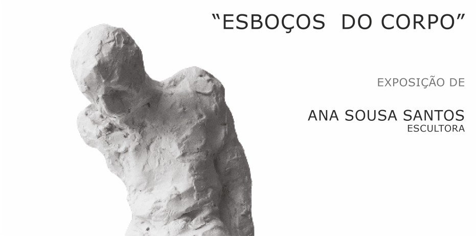 Exposição de Escultura 'Esboços do Corpo' de Ana Sousa ...