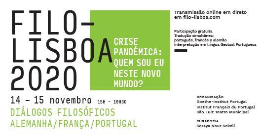 Filo-Lisboa 2020 | Crise Pandémica: Quem sou eu neste novo mundo?