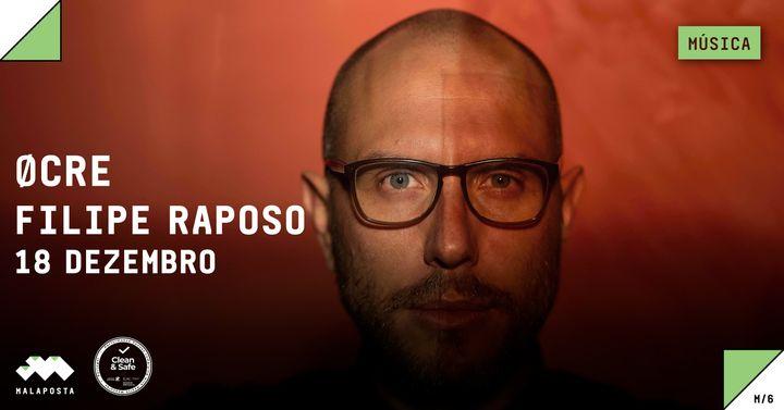Música | Filipe Raposo 'Øcre'