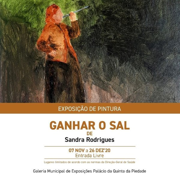 Exposição de pintura 'Ganhar o Sal', de Sandra Rodrigues