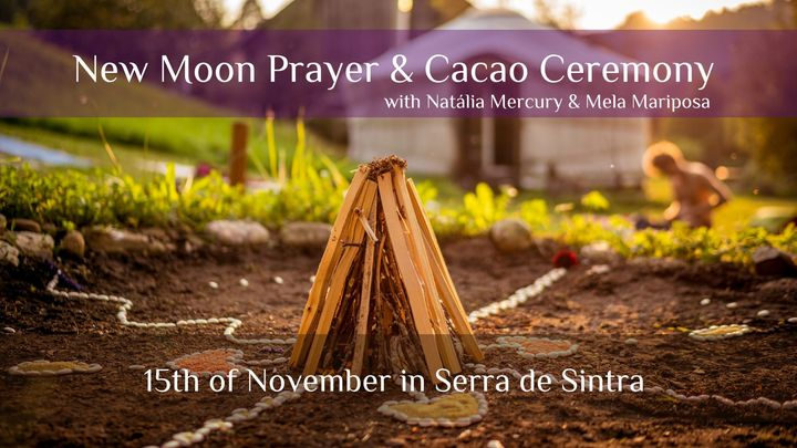 New Moon Prayer and Cacao Ceremony