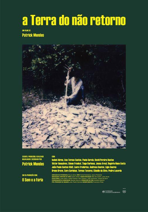 A Terra do não retorno de Patrick Mendes 5ª feira 19 de Novembro