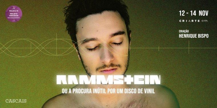Rammstein ou a procura inútil por um disco de vinil | Bolsas de Promoção de Talento