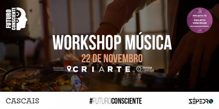 Workshop de Produção Musical | Bolsa de Promoção de Talentos