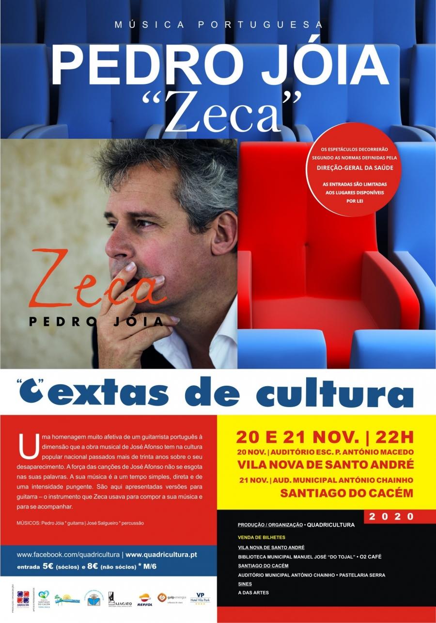 """Pedro Jóia – Zeca nas """"C""""extas de Cultura"""