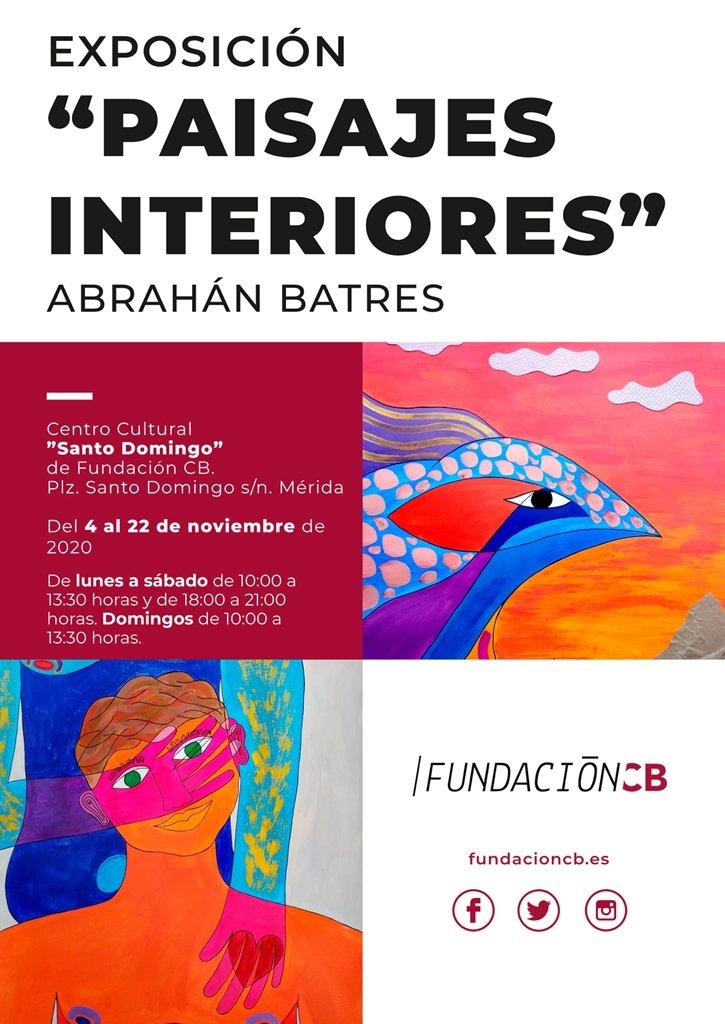 Exposición 'Paisajes Interiores' de Abrahán Batres