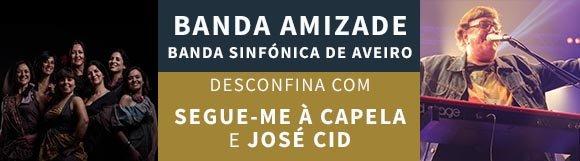 [ADIADO] Banda Amizade desconfina com Segue-me à Capela e José Cid