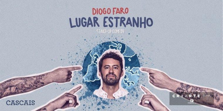 Lugar Estranho | Diogo Faro Stand-Up Comedy