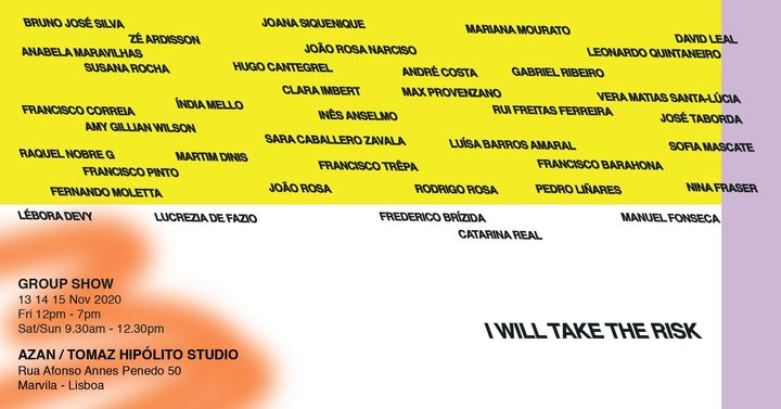 I WILL TAKE THE RISK - GROUP SHOW AZAN