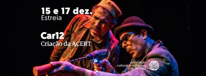 car12 | Estreia Músico-teatral