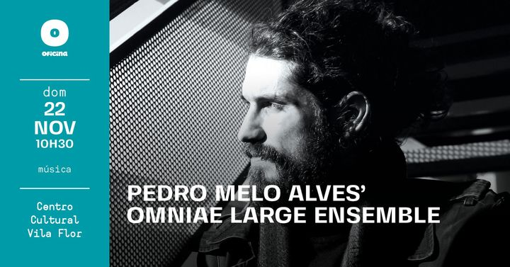 Guimarães Jazz 2020 • Pedro Melo Alves' Omniae Large Ensemble