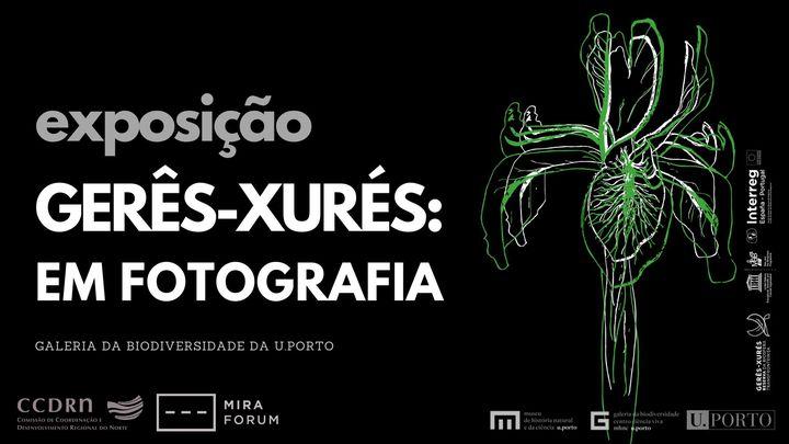 Exposição   Gerês-Xurés em fotografia
