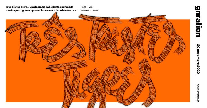 Três Tristes Tigres apresenta Mínima Luz | gnration