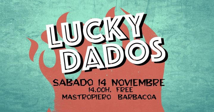 Lucky Dados / 14 Noviembre 2020 / Cáceres