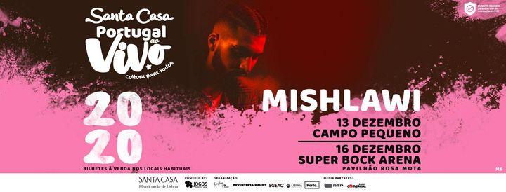 MISHLAWI - SANTA CASA PORTUGAL AO VIVO