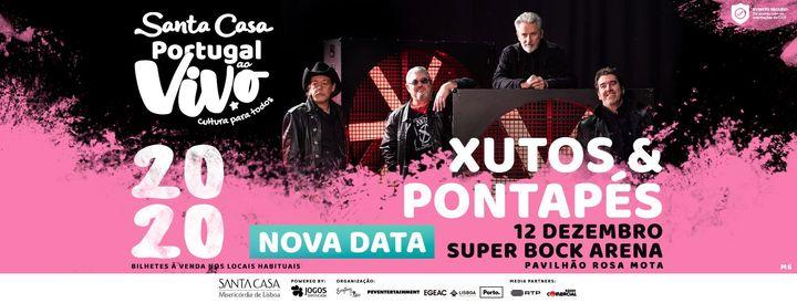 XUTOS & PONTAPÉS - SANTA CASA PORTUGAL AO VIVO