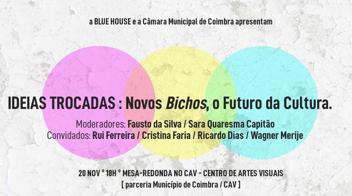 Ideias Trocadas: Novos Bichos, o Futuro da Cultura [3mf!#32]
