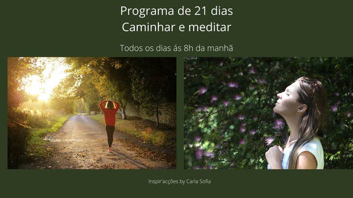 21 dias de caminhada e meditação