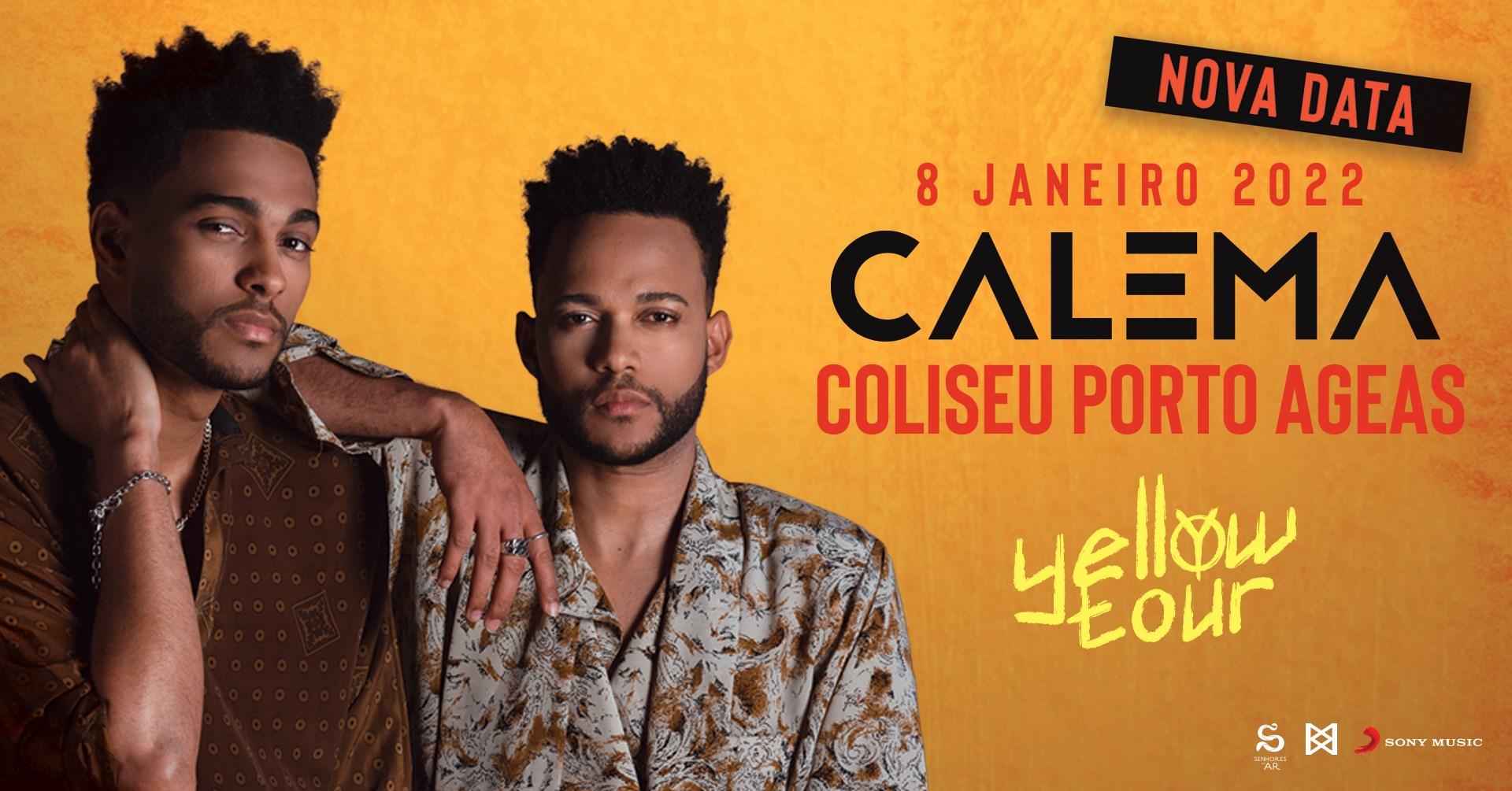 Calema | Coliseu Porto AGEAS - 8 Janeiro 2022