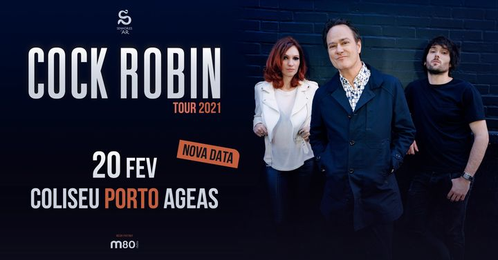 Cock Robin | Coliseu Porto AGEAS - 20 de Fevereiro
