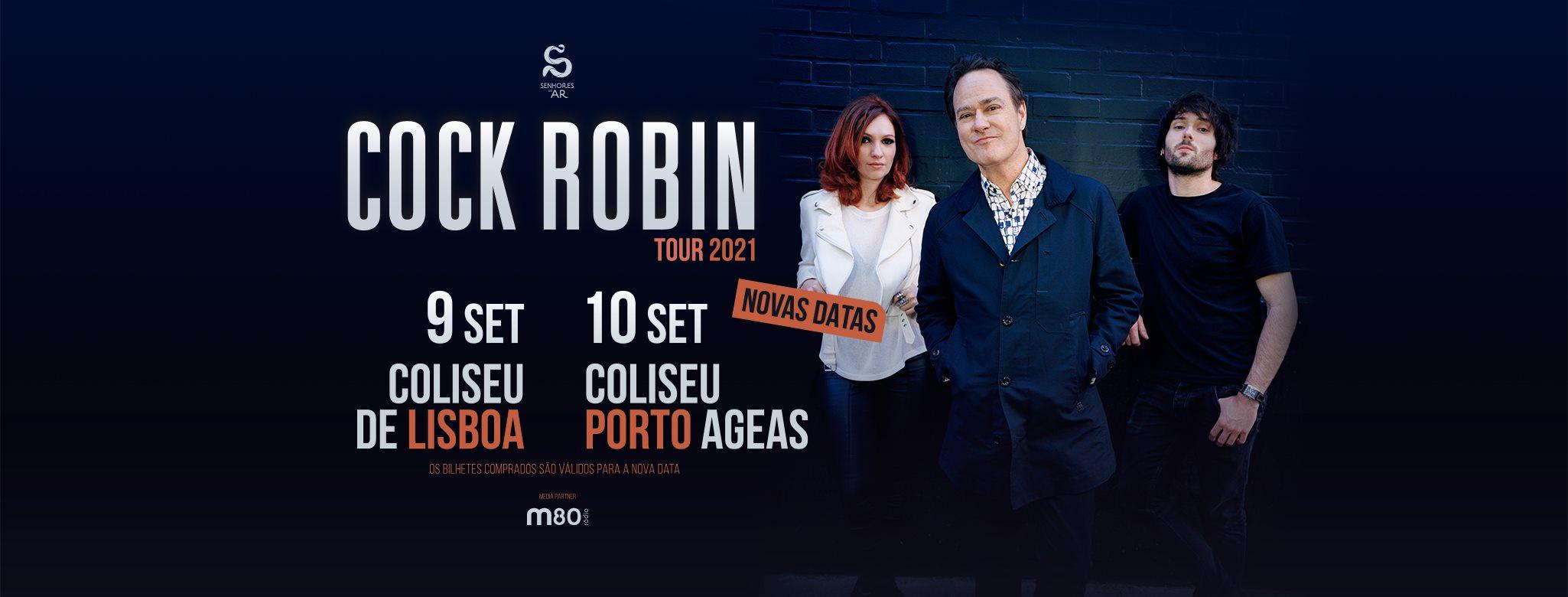Cock Robin | Coliseu Porto AGEAS - 10 de Setembro
