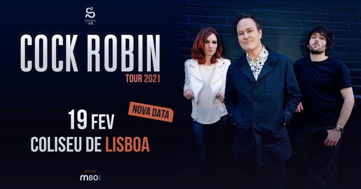 Cock Robin | Coliseu de Lisboa - 19 de Fevereiro