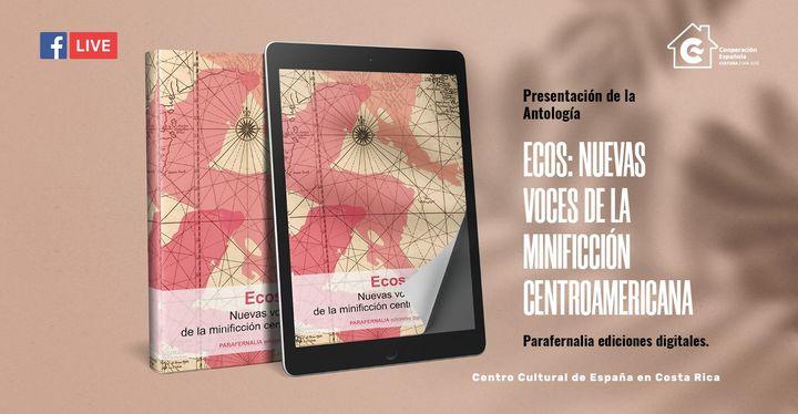 """Presentación """"Ecos: nuevas voces de la minificción centroamericana"""""""