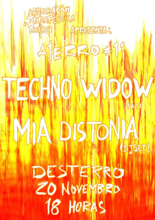 Aterro #11: Techno Widow + Mia Distonia