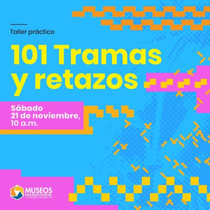 Taller: 101 tramas y retazos