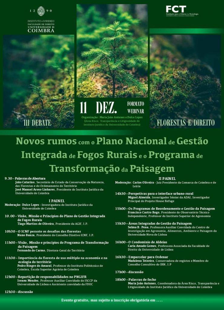 III Debate Florestas e Direito: Novos rumos com o Plano Nacional de Gestão Integrada de Fogos Rurais e o Programa de Transformação da Paisagem