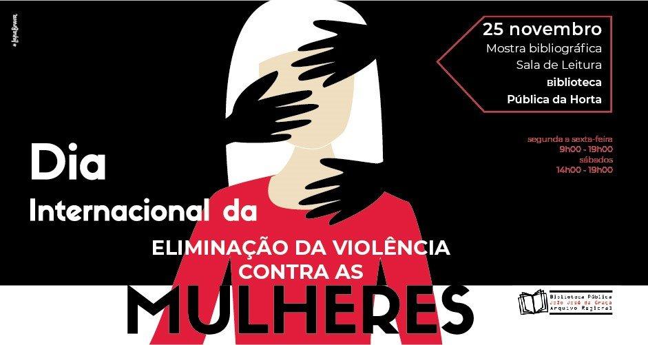 Dia Internacional da Eliminação da Violência contra as Mulheres