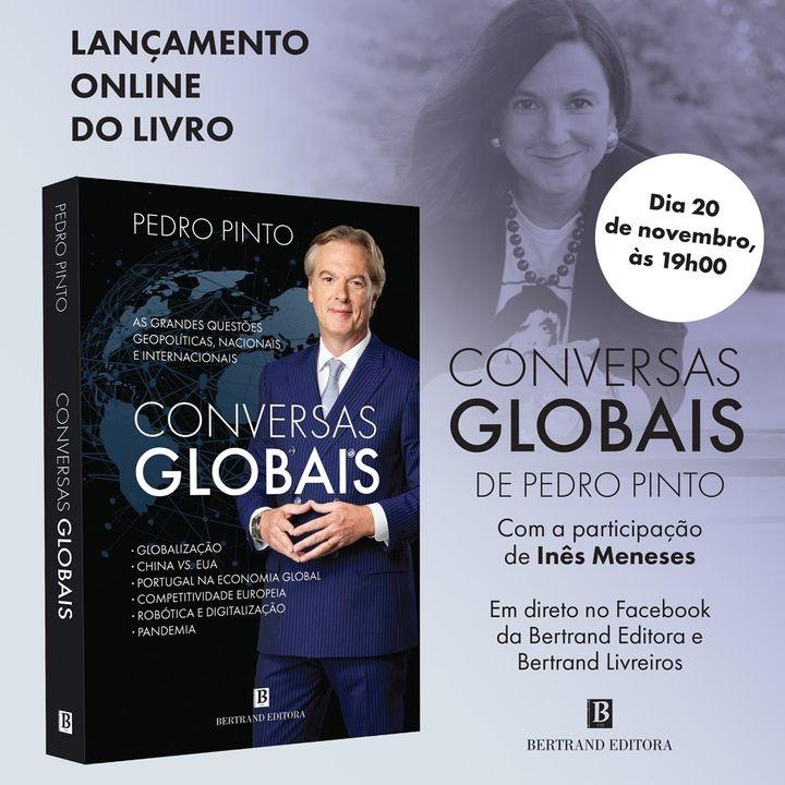 Lançamento online «Conversas Globais», de Pedro Pinto