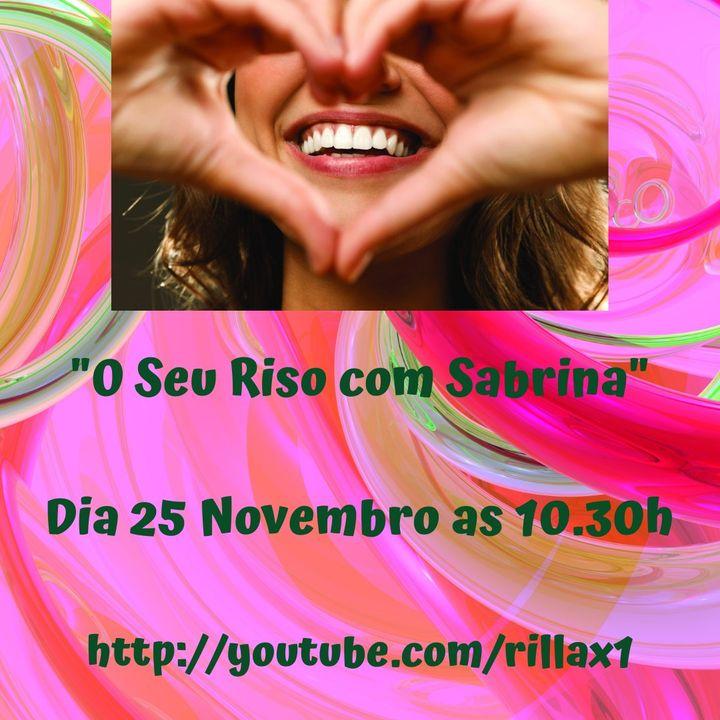 Programa Semanal 'O Seu Riso com Sabrina'