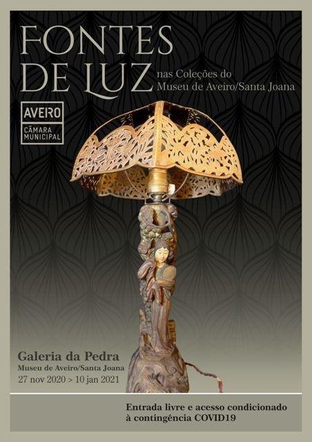 Fontes de Luz nas Coleções do Museu de Aveiro/Santa Joana