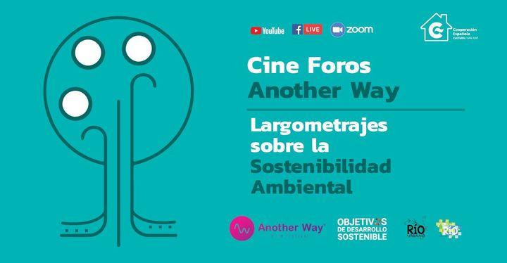 Cine Foros 'Another Way' en El Farolito