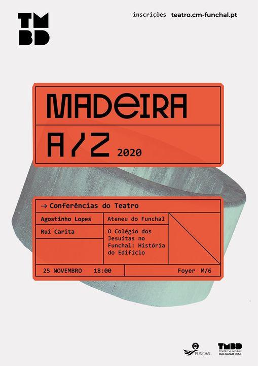 Conferências do Teatro: Madeira de A a Z