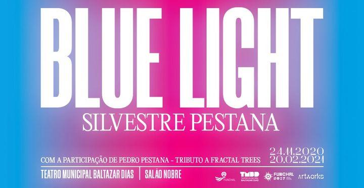 Blue Light   Silvestre Pestana